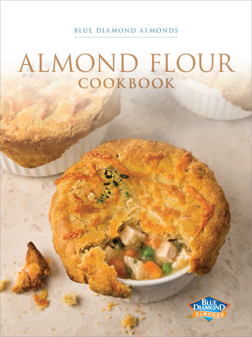 Blue Diamond's Almond Flour Cookbook